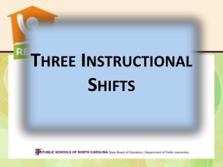 Three Instructional Shifts