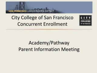 City College of San Francisco Concurrent Enrollment