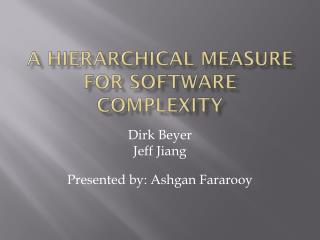 A Hierarchical Measure for Software Complexity