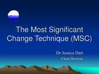 The Most Significant Change Technique (MSC)