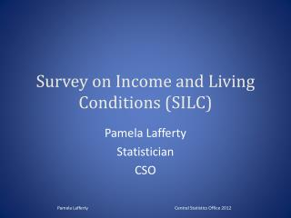 Survey on Income and Living Conditions (SILC)