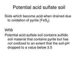 Potential acid sulfate soil