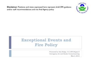 Exceptional Events and  Fire Policy