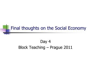 Final thoughts on the Social Economy