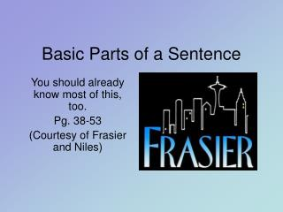 Basic Parts of a Sentence