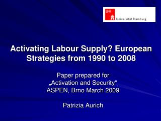Activating Labour Supply? European Strategies from 1990 to 2008