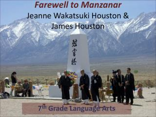 Farewell to  Manzanar Jeanne  Wakatsuki  Houston &  James Houston