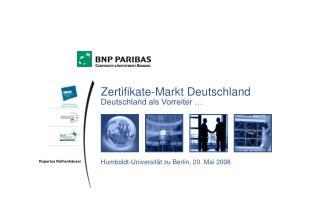Zertifikate-Markt Deutschland Deutschland als Vorreiter