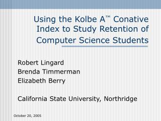 Using the Kolbe A �  Conative Index to Study Retention of Computer Science Students