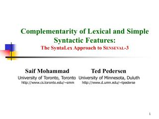 Complementarity of Lexical and Simple Syntactic Features: The SyntaLex Approach to S ENSEVAL -3