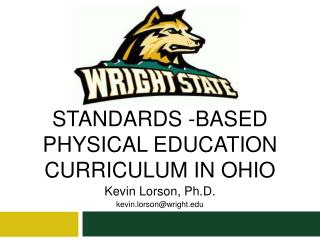 STANDARDS -BASED PHYSICAL EDUCATION CURRICULUM IN OHIO
