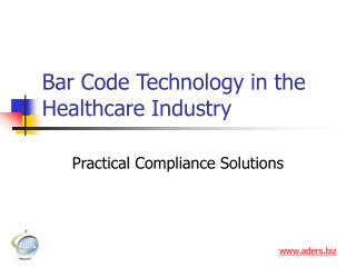Bar Code Technology in the Healthcare Industry