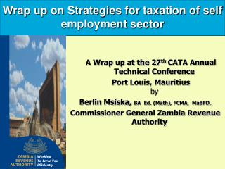 Wrap up on Strategies for taxation of self employment sector
