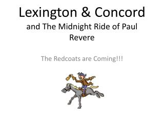 Lexington & Concord and The Midnight Ride of Paul Revere