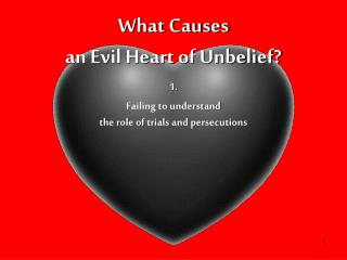 What Causes an Evil Heart of Unbelief?