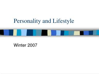 Personality and Lifestyle