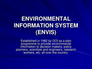 ENVIRONMENTAL  INFORMATION SYSTEM (ENVIS)