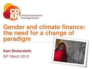 Gender and climate finance : the need for a change of paradigm