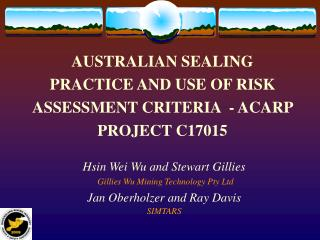AUSTRALIAN SEALING PRACTICE AND USE OF RISK ASSESSMENT CRITERIA  - ACARP PROJECT C17015