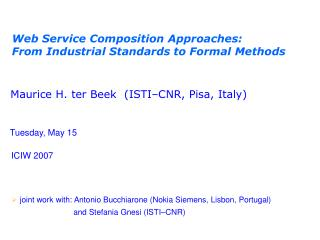 Web Service Composition Approaches: From Industrial Standards to Formal Methods