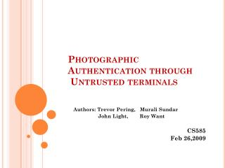 Photographic  A uthentication through  Untrusted terminals