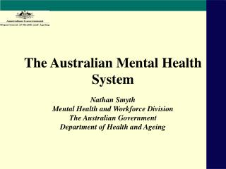 The Australian Mental Health System