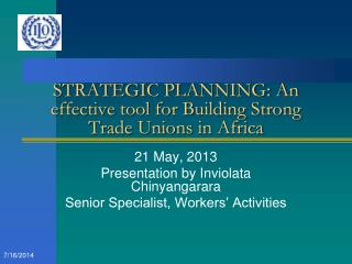 STRATEGIC PLANNING: An effective tool for Building Strong Trade Unions in Africa