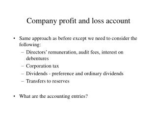 Company profit and loss account