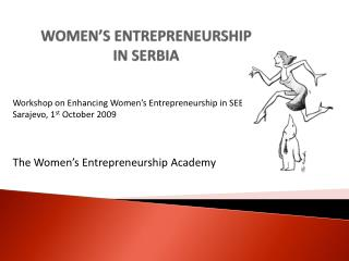 WOMEN S ENTREPRENEURSHIP  IN SERBIA