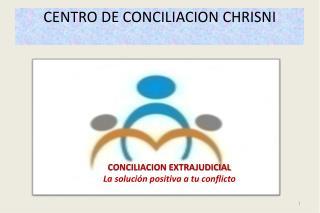CENTRO DE CONCILIACION CHRISNI