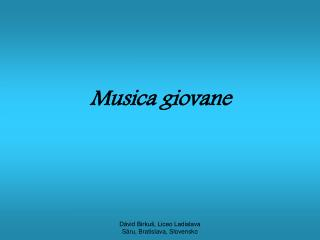 Musica giovane