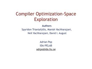 Compiler Optimization-Space Exploration