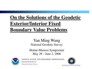 On the Solutions of the Geodetic Exterior/Interior Fixed Boundary Value Problems