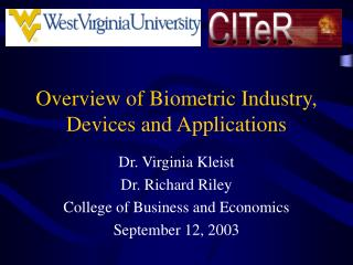 Overview of Biometric Industry, Devices and Applications