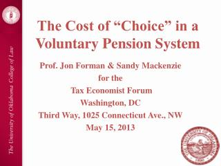 "The Cost of ""Choice"" in a Voluntary Pension System"