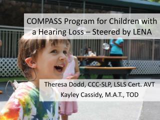 COMPASS Program for Children with a Hearing Loss – Steered by LENA