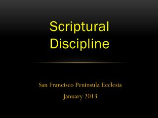 Scriptural Discipline