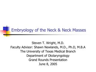 Embryology of the Neck & Neck Masses