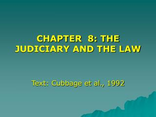 CHAPTER  8: THE JUDICIARY AND THE LAW