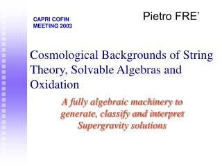Cosmological Backgrounds of String Theory, Solvable Algebras and Oxidation