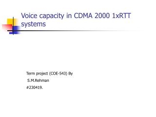 Voice capacity in CDMA 2000 1xRTT systems