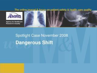 Spotlight Case November 2008