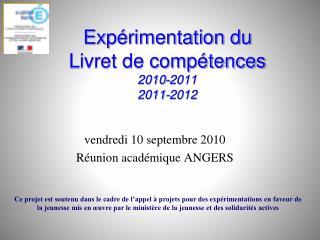 Expérimentation du  Livret de compétences 2010-2011 2011-2012