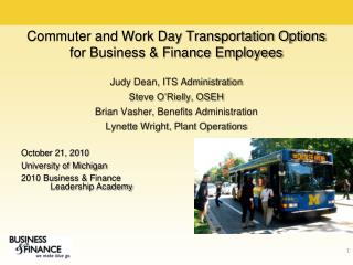 Commuter and Work Day Transportation Options for Business & Finance Employees