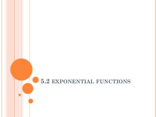 5.2 exponential functions