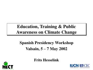 Education, Training & Public Awareness on Climate Change