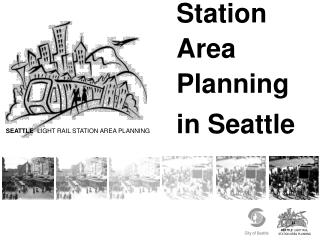 Station Area Planning  in Seattle