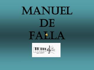 MANUEL DE FALLA