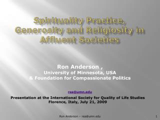 Spirituality Practice, Generosity and Religiosity in Affluent Societies