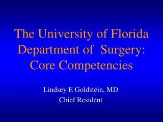 The University of Florida Department of  Surgery: Core Competencies